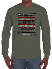 Freedom Isn't Free Long Sleeve T-Shirt - Vovo Inc