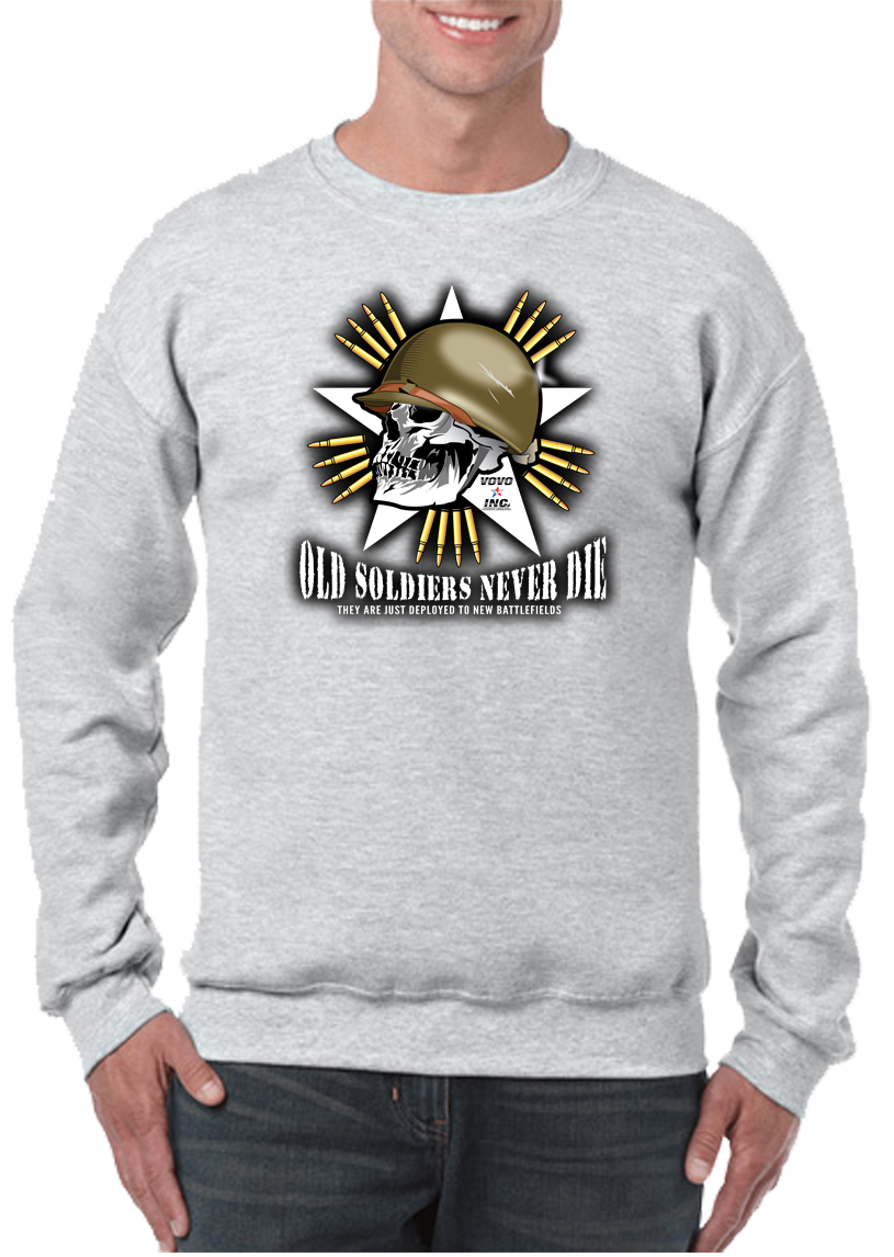 Old Soldiers Never Die Crew Neck Sweatshirt - Vovo Inc