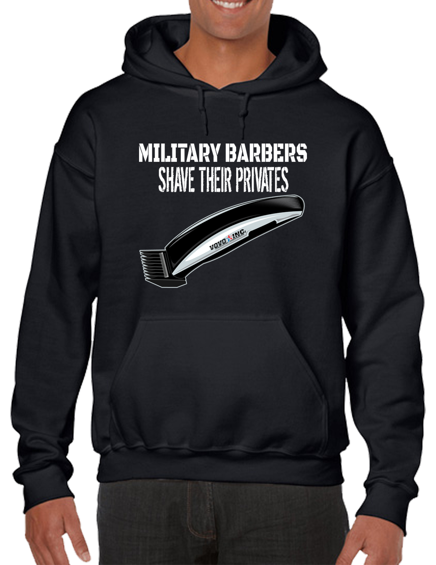 Military Barbers Shave Their Privates Hoodie Hooded Pullover Sweatshirt - Vovo Inc