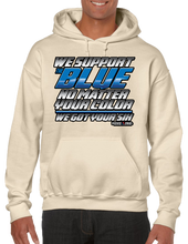 We Support The Blue No Matter Your Color We Got Your Six Hoodie Hooded Pullover Sweatshirt - Vovo Inc