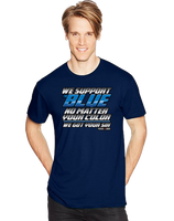 We Support The Blue No Matter Your Color We Got Your Six Short Sleeve T-Shirt - Vovo Inc