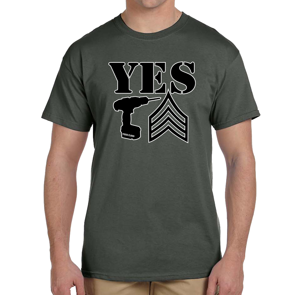 Yes Drill Sergeant Short Sleeve T-Shirt - Vovo Inc