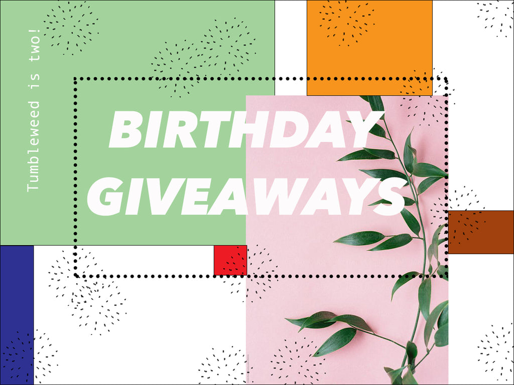 BIRTHDAY GIVEAWAYS!