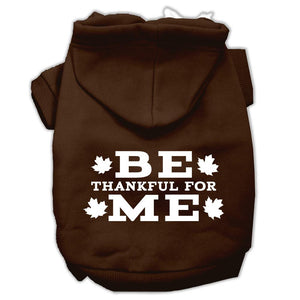 Be Thankful For Me Screen Print Pet Hoodies Brown Size Med (12)
