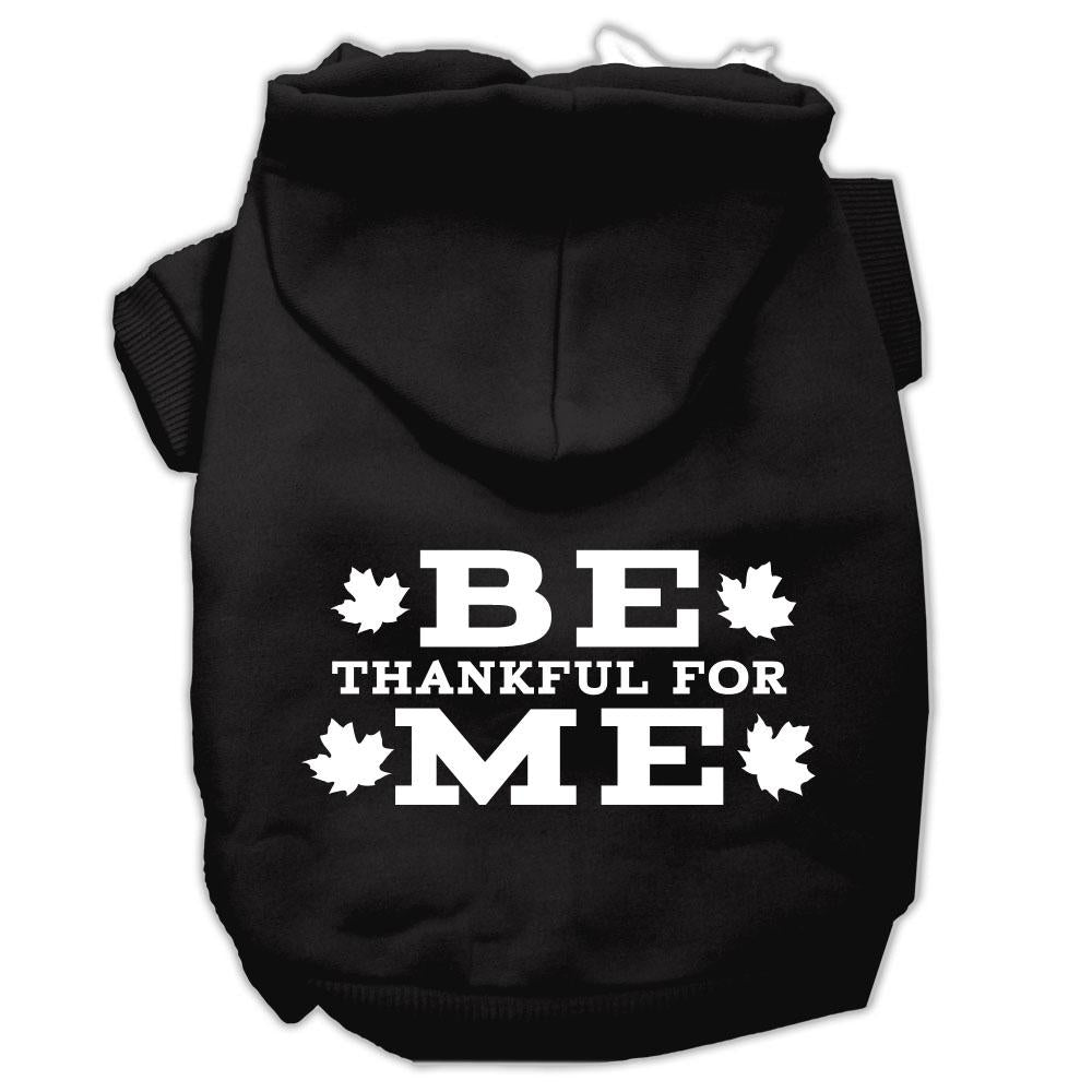 Be Thankful For Me Screen Print Pet Hoodies Black Size S (10)