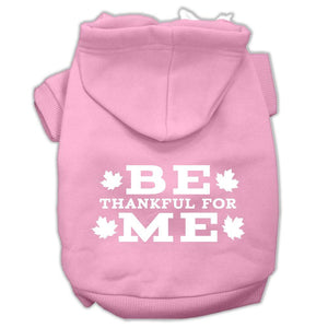 Be Thankful For Me Screen Print Pet Hoodies Light Pink Size Xs (8)