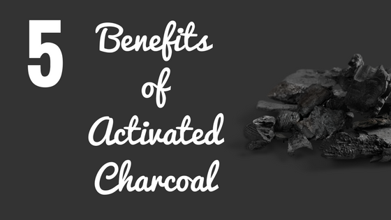 5 Benefits of Activated Charcoal