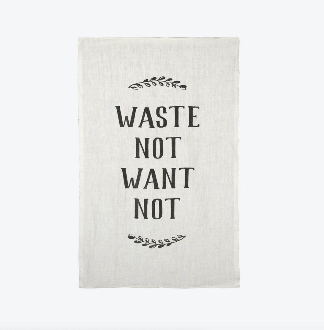 Tea Towel | Waste Not Want Not