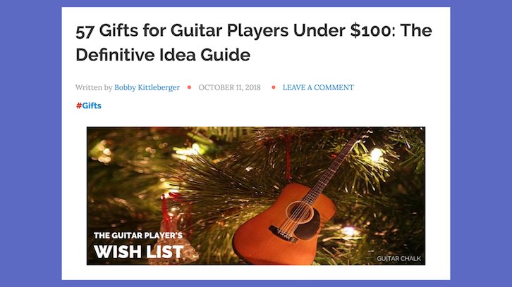 featured in an online magazine for guitar players this particular guide is one of the top search results for gift ideas for guitar players 2018