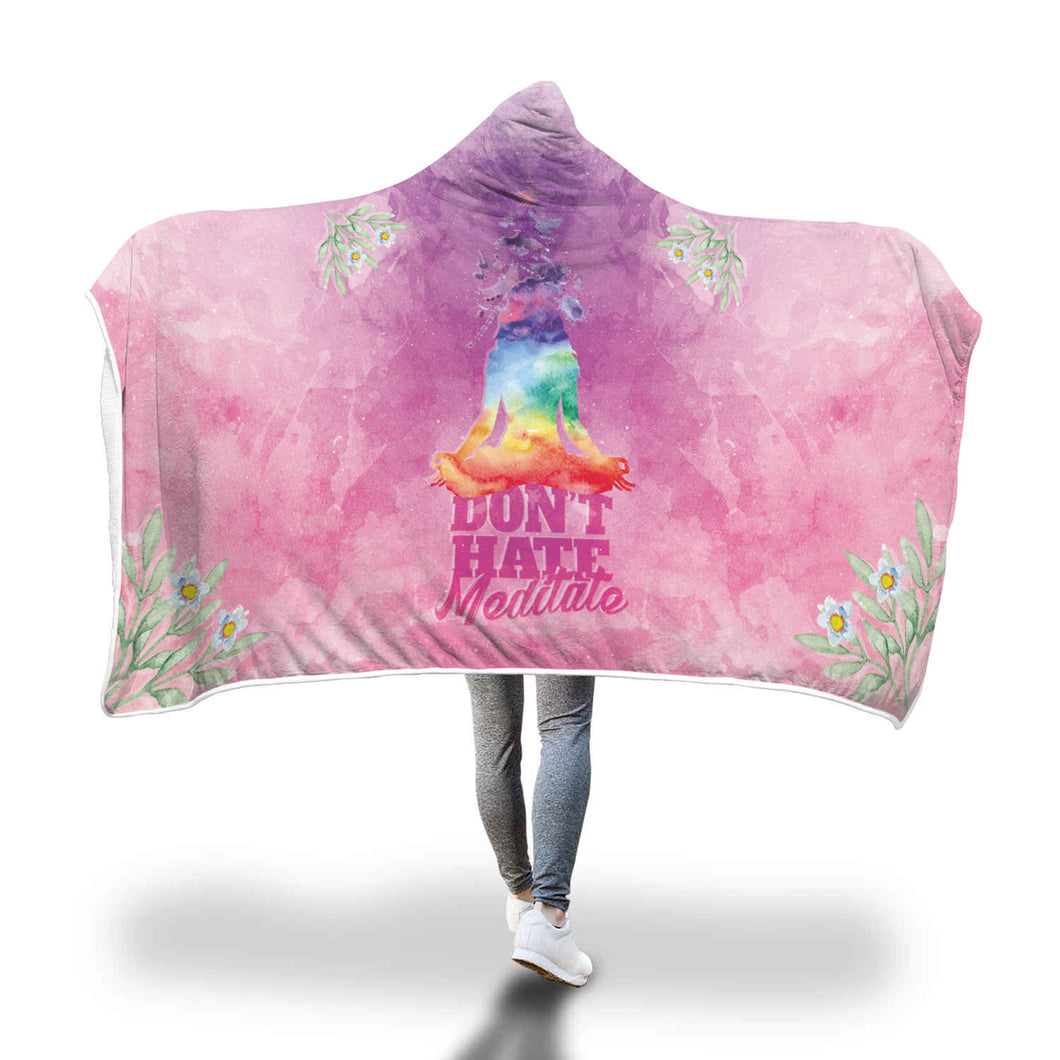 Yoga '' Don't Hate, Meditate'' Hooded Blanket - wonderlandaccessories