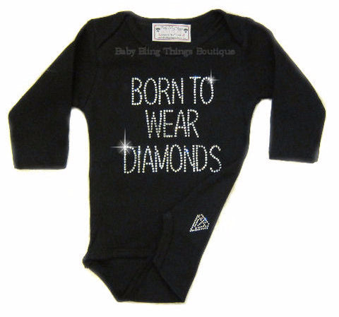 Born to wear diamonds rhinestone bling bodysuit shirt
