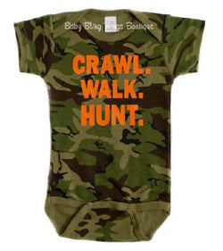Crawl Walk Hunt Camouflage Camo Baby Bodysuit Shirt