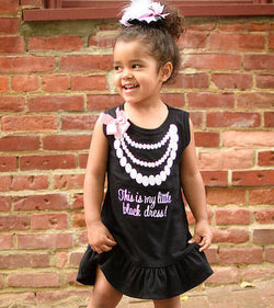 This Is My Little Black Dress Toddler Girls