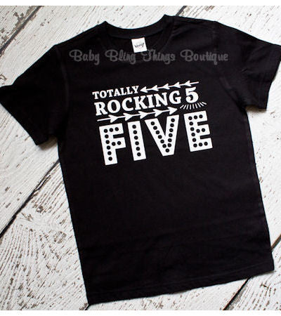 Totally Rocking Five Boys Birthday Shirt Baby Bling Things Boutique