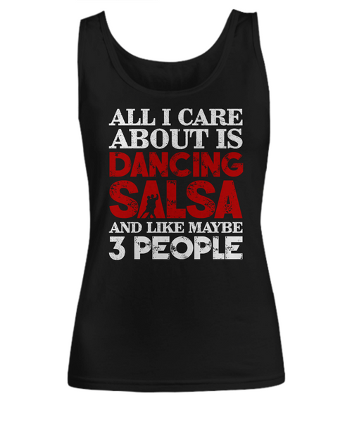 All I Care About Is Dancing Salsa...