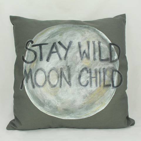 Stay Wild Moon Child pillow
