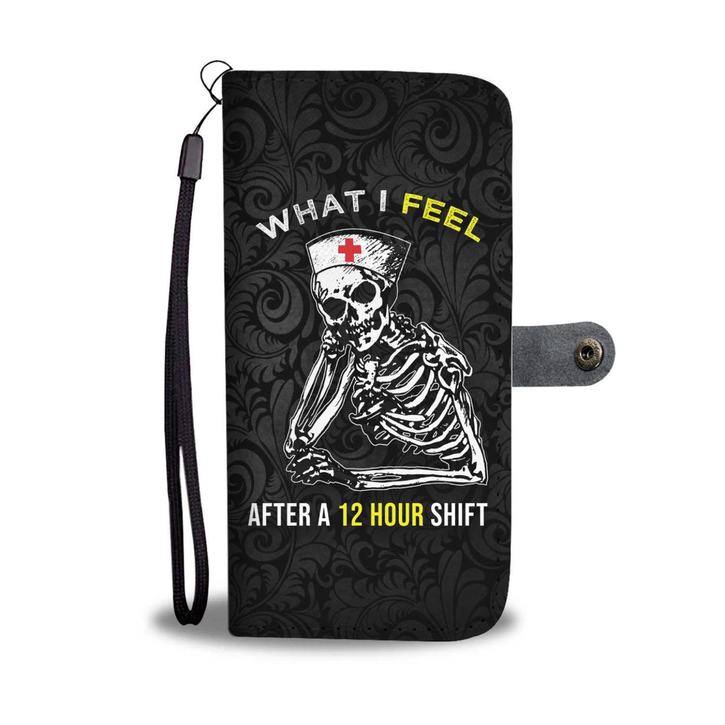Being A Nurse - Wallet Phone Case