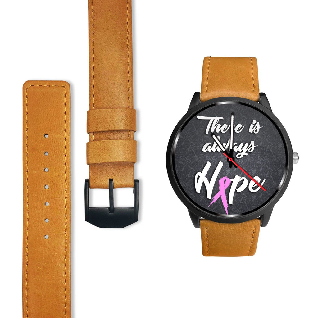 Breast Cancer Awareness - Premium Watch (There is always hope)