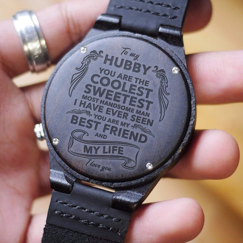 My Husband - My Best Friend & My Life - Wood Watch