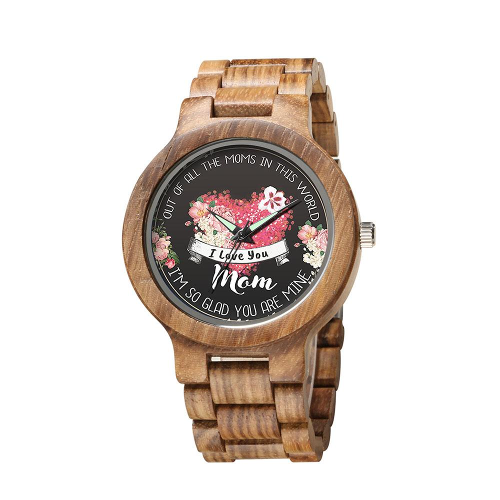 I'm Glad You Are My Mom - Wood Watch (FREE Back-Engraving)