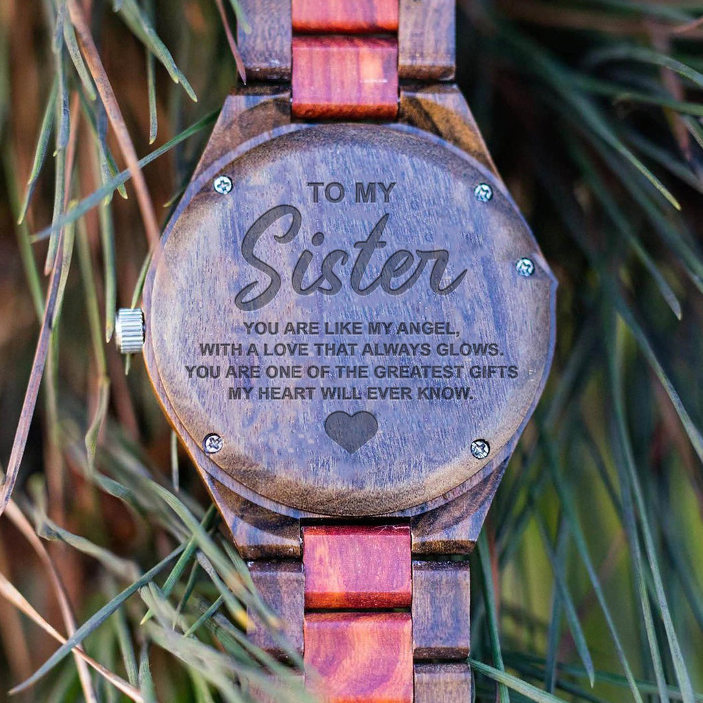 My Sister - One Of The Greatest Gift - Wood Watch