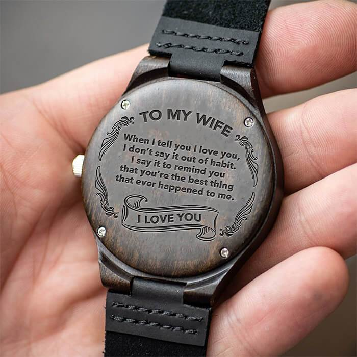 When I Tell You I Love You - Wife - Wood Watch