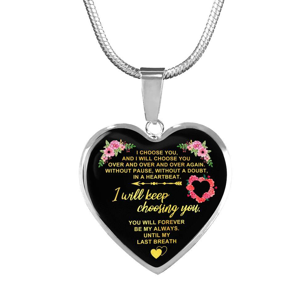 To My Wife - Until My Last Breath - Heart Pendant Necklace