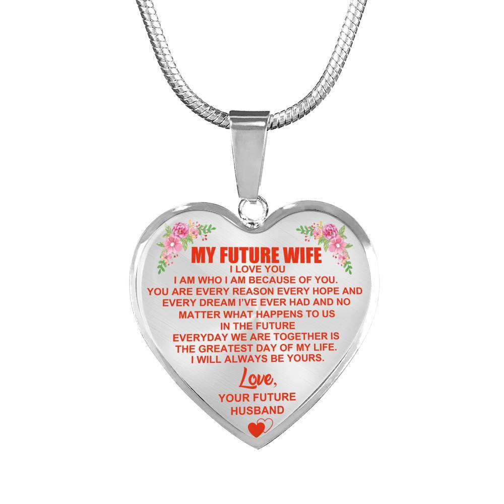 My Future Wife - Always Be Yours - Heart Pendant Necklace