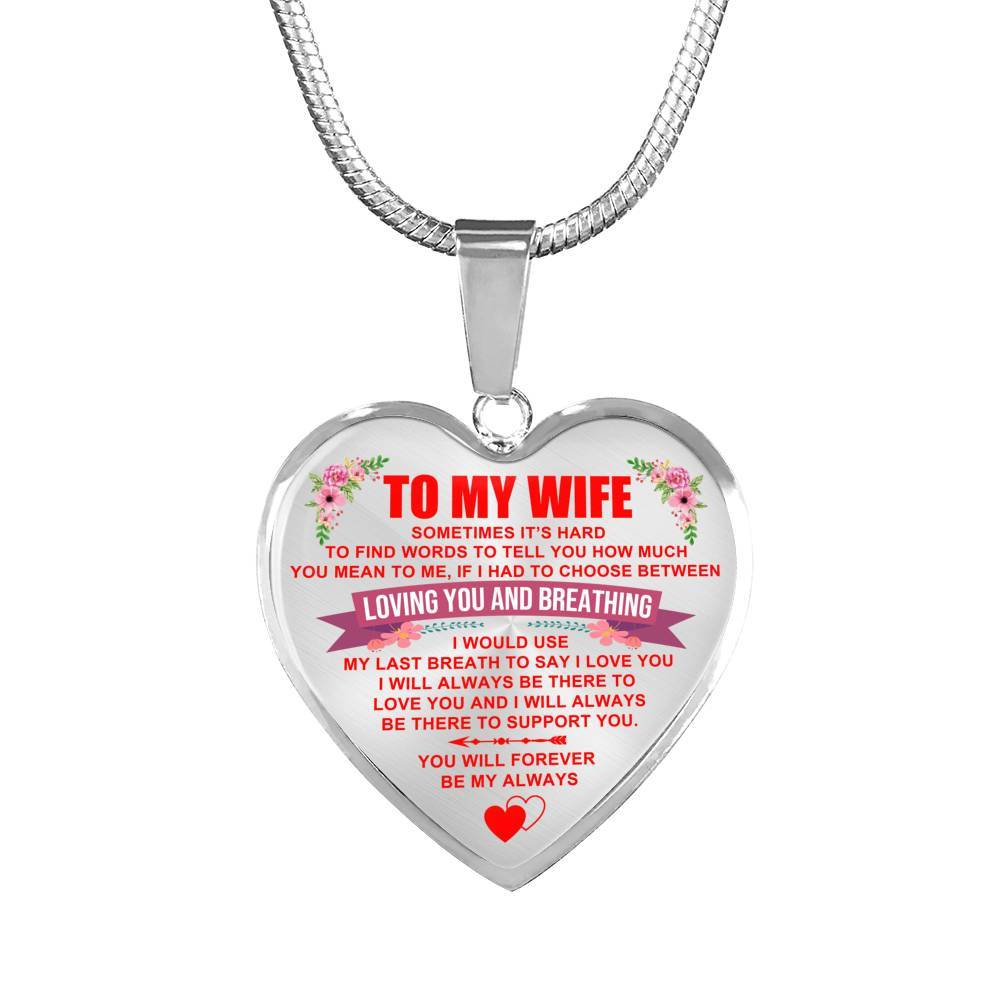 To My Wife - My Last Breath - Heart Keepsake Necklace