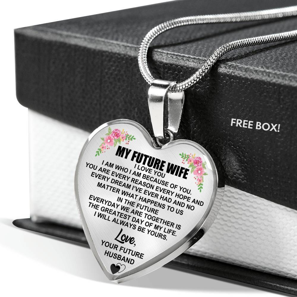 My Future Wife - Always Be Yours - Keepsake Heart Necklace