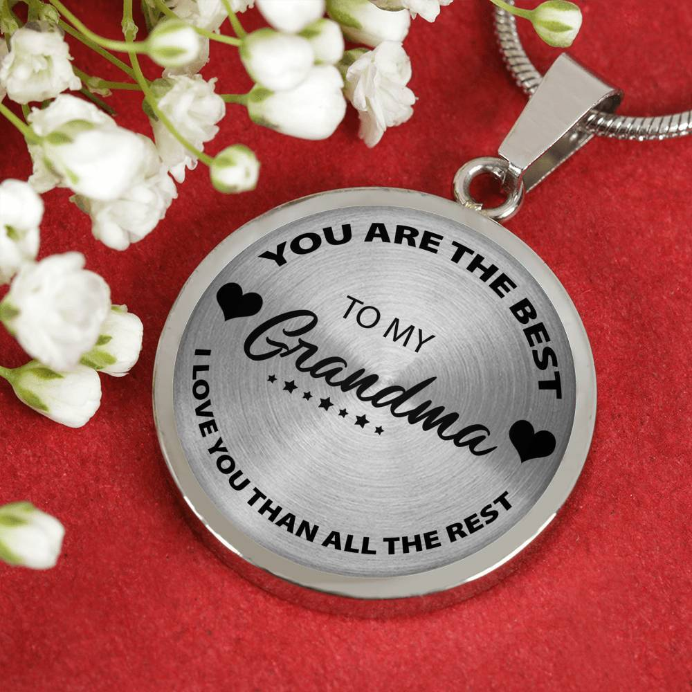 Grandma You Are The Best - Pendant Necklace