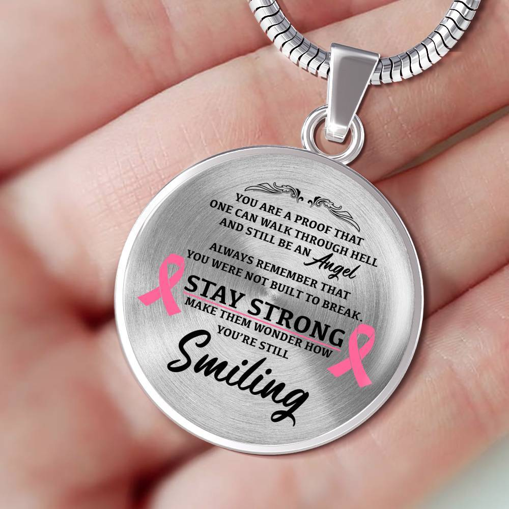 Stay Strong Against Breast Cancer - Keepsake Necklace