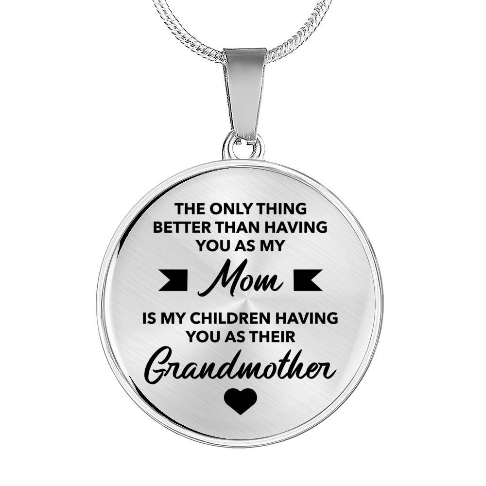 My Mom - My Kid's Grandma - Pendant Necklace