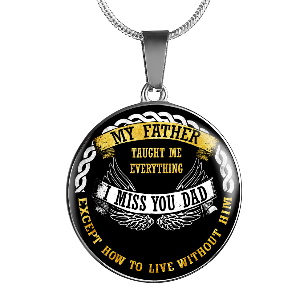 Tribute To My Dad - Pendant Necklace