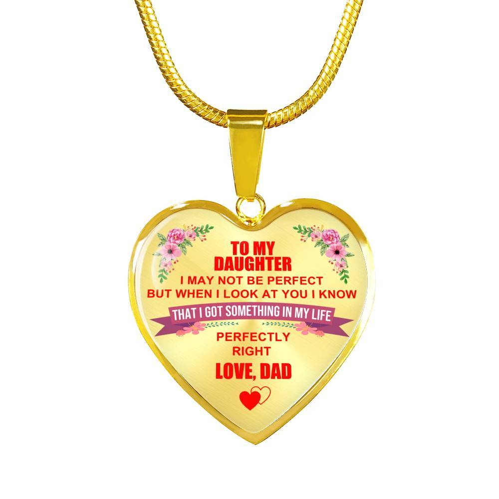 To Daughter - From Dad - Perfectly Right - Heart Necklace