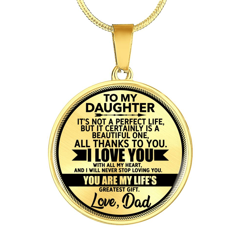 Best Gift For Daughters - From Dad - Necklace *Real 18k Gold Finish