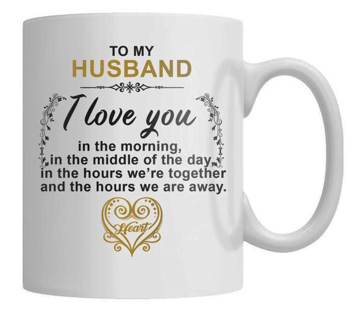 I Love You Always - My Husband - White Coffee Mug
