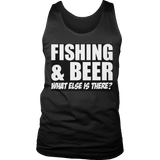 Limited Edition - Fishing and Beer What Else is There