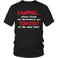 Limited Edition - Camping When Friends and Marshmallows
