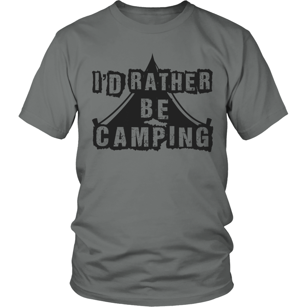 Limited Edition - I'd Rather Be Camping