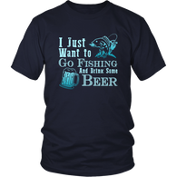 Limited Edition - I Just Want To Go Fishing And Drink Some Beer