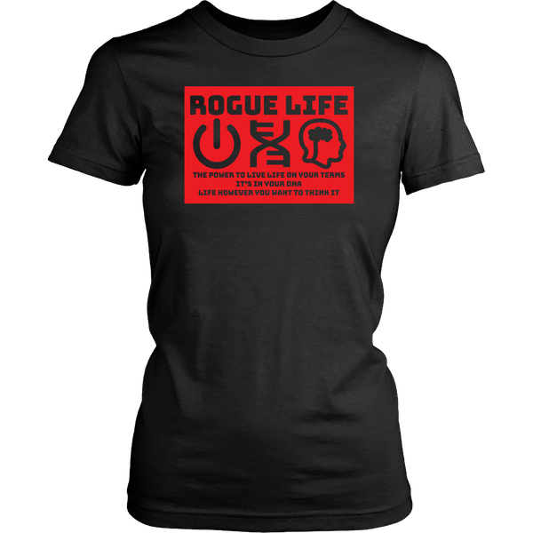 Rogue Life Power-DNA-Think Men's & Women's T's (black)
