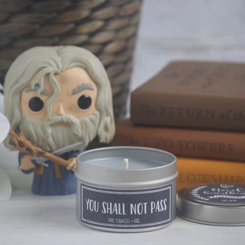 YOU SHALL NOT PASS! SOY CANDLE TIN