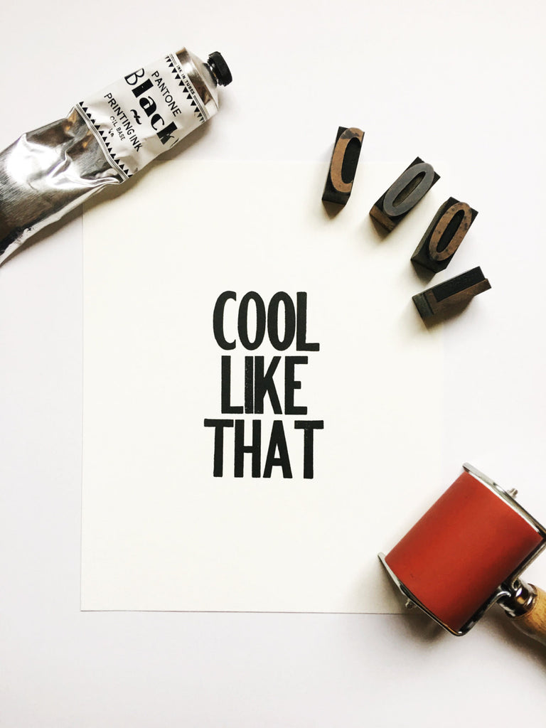Cool Like That - Letterpress Poster Wall Art Print 8 x 10