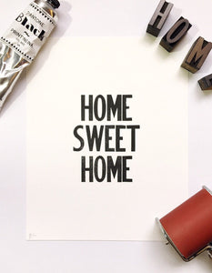 Home Sweet Home - Letterpress Print Poster Wall Art 8 x 10