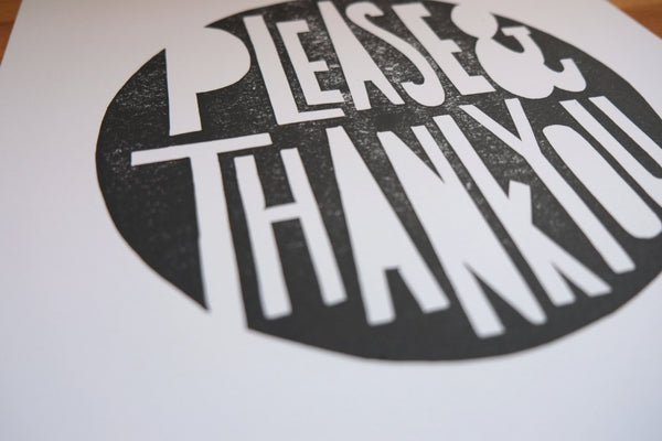 Manners - Please & Thank You - Letterpress Linoleum Block Print 11 x 14