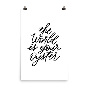 The World Is Your Oyster - Poster