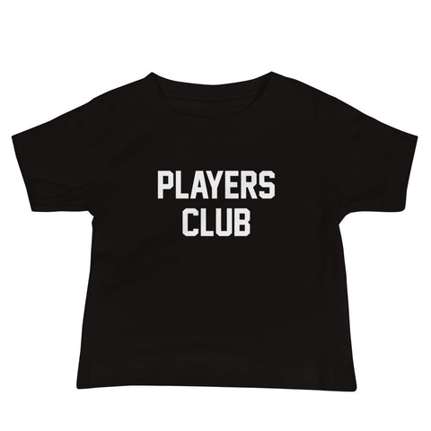 Players Club - Infant/Baby T-Shirt