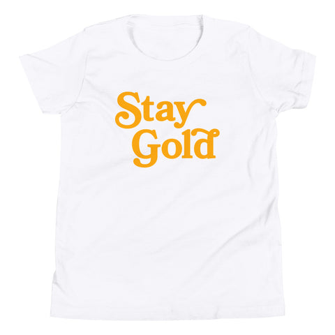 Stay Gold - Youth T-Shirt
