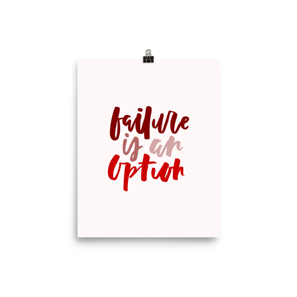 failure is an option - print